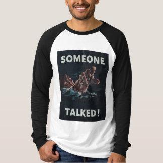 Någon talade T-tröja T Shirts