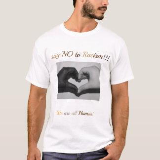 Något att säga inte till rasism!!! tröja