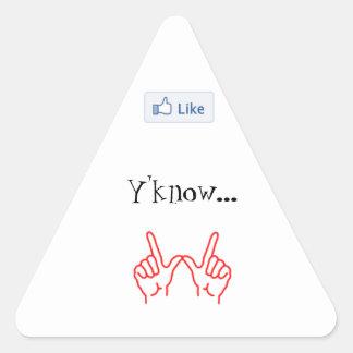 Något liknande Y'know… spelar ingen roll. - Triangelformat Klistermärke