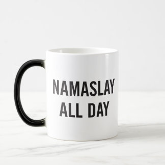 Namaslay all dagkaffemugg magisk mugg