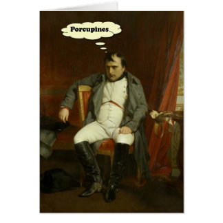 Napoleon funderare om Porcupines Hälsningskort