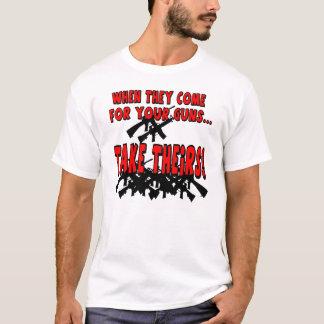 När de kommer för dina vapen… t-shirt