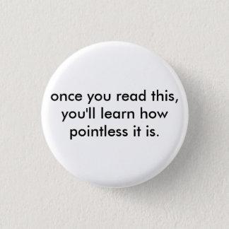 när du läste denna, ska du lärer, hur pointless… mini knapp rund 3.2 cm