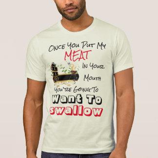 När du satte mitt kött i din munBBQ Tshirts