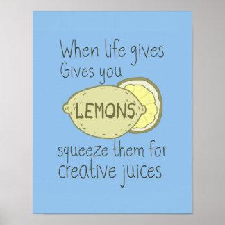 När liv ger dig citroner, åtstramningen dem poster