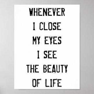 När som helst nära I min ögon, mig ser skönheten Poster