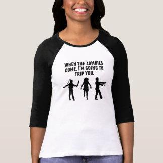 När Zombies kommer I-förmiddagen som snubblar dig Tee Shirt
