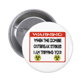När zombieutbrott slår I-förmiddagen som snubblar  Standard Knapp Rund 5.7 Cm
