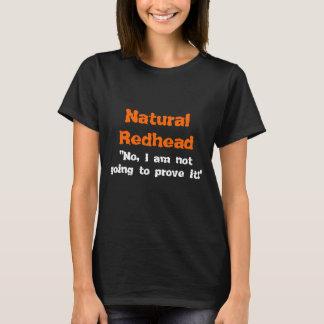 Naturlig rödhårig tee shirts