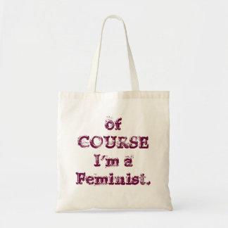 naturligtvis mig förmiddag en Feminist. Budget Tygkasse