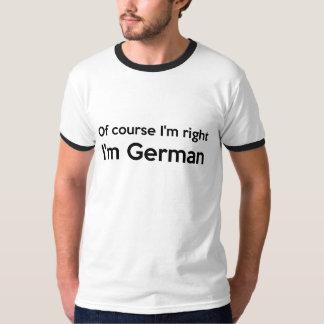 Naturligtvis mig höger I förmiddagtysk för T Shirts