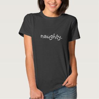 naughty. t-shirt