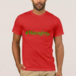 #Naughty T-tröja Tshirts