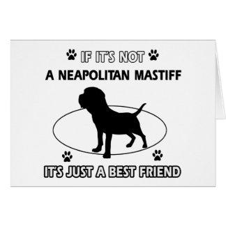 NEAPOLITAN MASTIFFhund design Hälsningskort