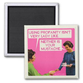 Neither är dig mustache.en