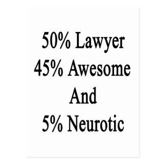 Neurotiker 45 och 5 enorm advokat för 50 vykort