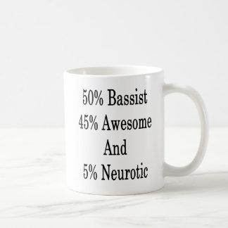 Neurotiker 45 och 5 enorm basist för 50 kaffemugg