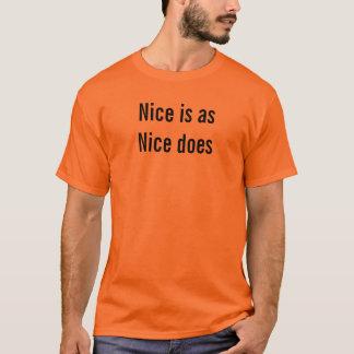 Nice är, som Nice gör skjortan Tröjor