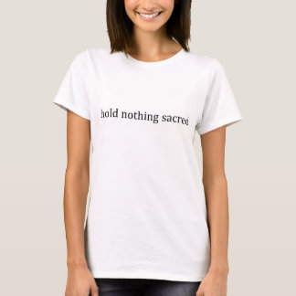 Nihilisthåll ingenting som är sakralt t-shirts