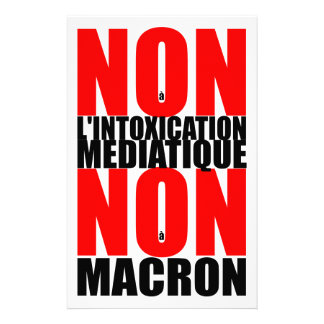 Non à MACRON S för àl'INTOXICATION MEDIATIQUE NON Brevpapper