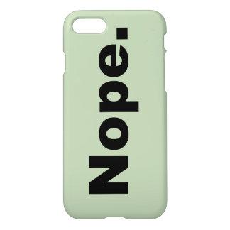 Nope. iPhone 7 Skal