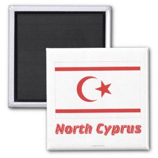 Norr Cypern flagga med namn Magnet