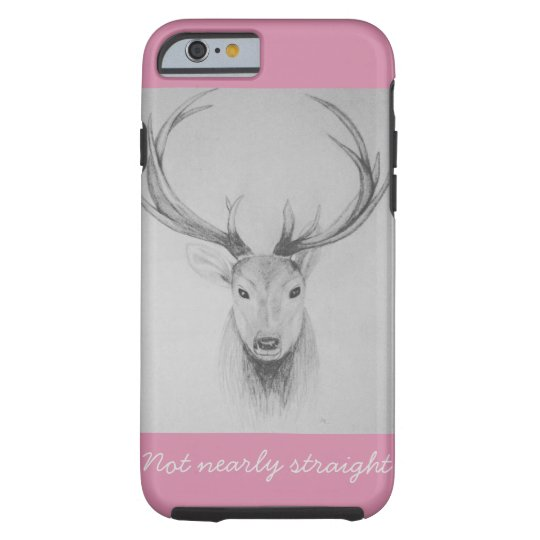 Not nearly straight stag tough iPhone 6 case