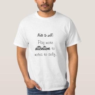 Notera till själven: Betala mer uppmärksamhet till Tee Shirts