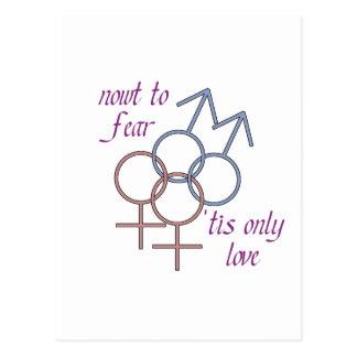 Nowt som ska fruktas, 'kärlek för tis endast! vykort