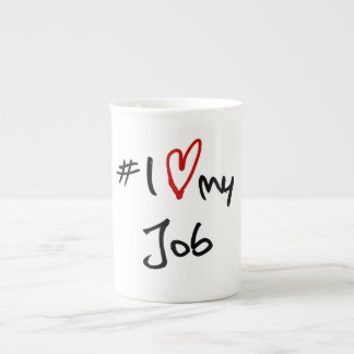 Nr. älskar jag mitt jobb bone china kopp