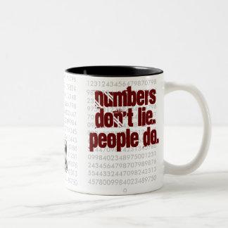Numbers ljuger inte. Folket gör! Två-Tonad Mugg