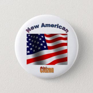 """""""Ny amerikanmedborgare """", Standard Knapp Rund 5.7 Cm"""