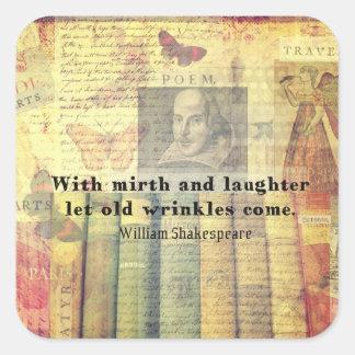 Nyckfullt Shakespeare lyckacitationstecken Fyrkantigt Klistermärke