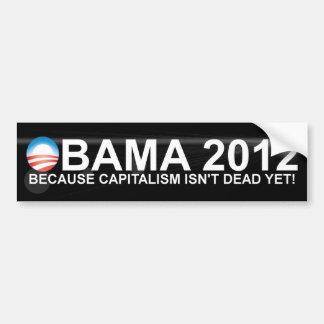Obama - 2012 - därför att kapitalism inte är död bildekal