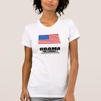 Obama för ändring - som är alla ska dina har t-shirt