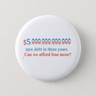 obama för mycket skuld, kan har vi ha råd med mer? standard knapp rund 5.7 cm