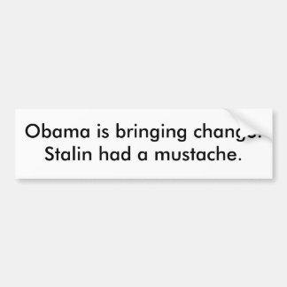 Obama kommer med ändring. Stalin hade en mustache. Bildekal