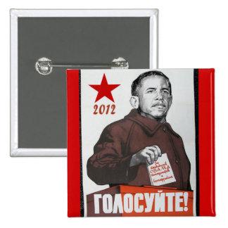 Obama propaganda 2012 knäppas standard kanpp fyrkantig 5.1 cm