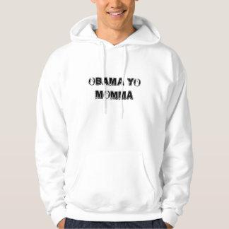 Obama Yo Momma Hoodie