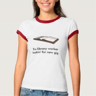 Obetitlat Före detta-bibliotek arbetarlookin för T Shirts