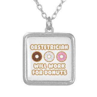 Obstetrician Ska arbete för Donuts Smycken