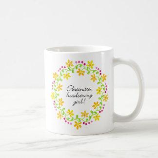 Obstinat egensinnig flickaAusten pride & fördom Kaffemugg