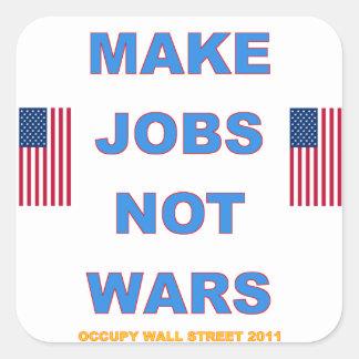 Occupy wall street gör krig för jobb inte fyrkantigt klistermärke