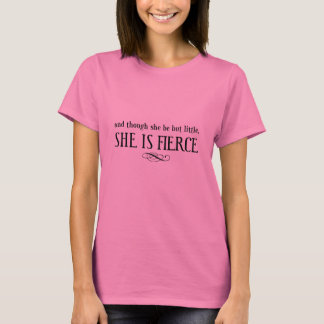 Och fast hon är men lite, är hon våldsam tee shirt
