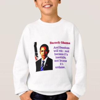 Och frihet ska seger - Barack Obama Tröjor