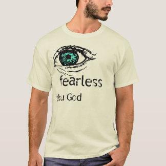 Oförskräckt till och med gud t shirt
