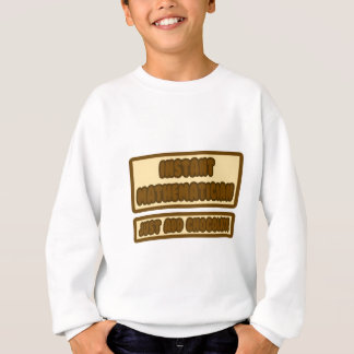 Ögonblickmathematicianen… tillfogar precis choklad tshirts