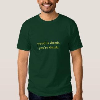 ogräset är dumt tee shirt