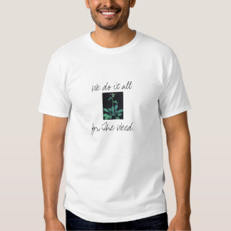 Ogräset Tee Shirts