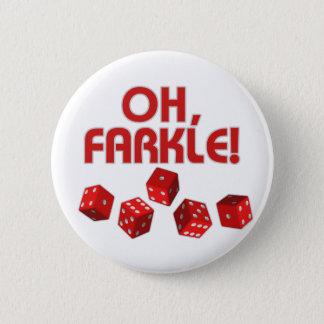 Oh Farkle! Standard Knapp Rund 5.7 Cm